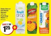 Oasis Juice or Del Monte Nectars 960 mL Fruit Drop Water 1 L