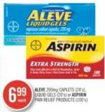 Aleve 200mg Caplets (24's) - Liquid Gels (20's) or Aspirin Pain Relief Products (100's)