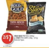 Rold Gold Pretzels (400g) or Stacy Pita Chips (198g - 227g)