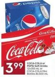 Coca-cola or Pepsi Soft Drinks 12x355 mL or Coca-cola Mini Bottles 8x300 mL