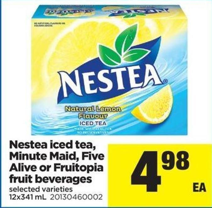 Nestea Iced Tea - Minute Maid - Five Alive Or Fruitopia Fruit Beverages - 12x341 Ml
