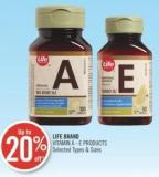 LIFE BRAND VITAMIN A - E PRODUCTS