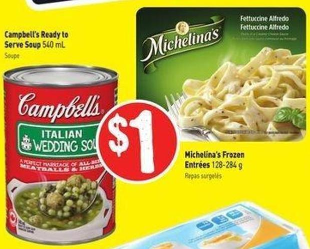 Michelina's Frozen Entrées 128-284 g - Campbell's Ready To Serve Soup 540 mL