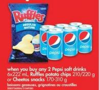 Pepsi Soft Drinks - 6x222 mL - Ruffles Potato Chips - 210/220 g Or Cheetos Snacks - 170-310 g