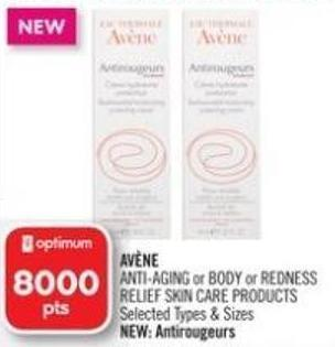 Av�ne Anti-aging or Body or Redness Relief Skin Care Products