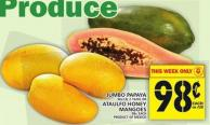 Jumbo Papaya Or Ataulfo Honey Mangoes