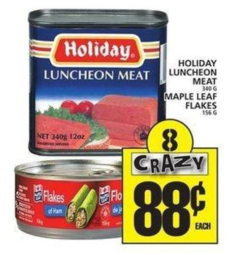 Holiday Luncheon Meat Or Maple Leaf Flakes