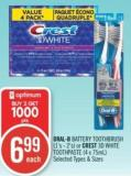 Oral-b Battery Toothbrush (1's - 2's) or Crest 3D White Toothpaste (4 X 75ml)