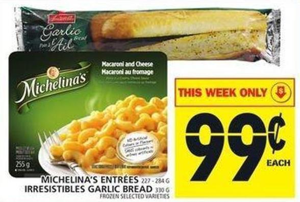 Michelina's Entrees Or Irresistibles Garlic Bread