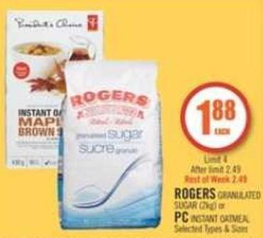 Rogers Granulated Sugar (2kg) or PC Instant Oatmeal