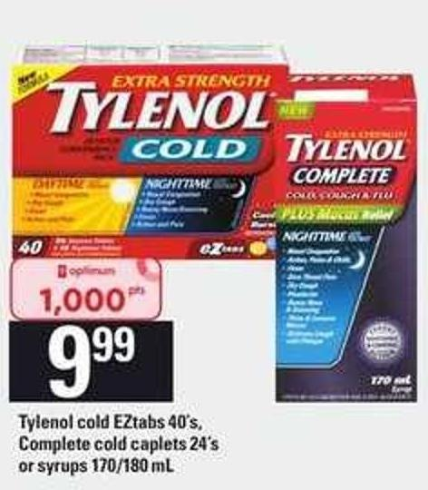 Tylenol Cold Eztabs - 40's - Complete Cold Caplets - 24's or Syrups - 170/180 mL