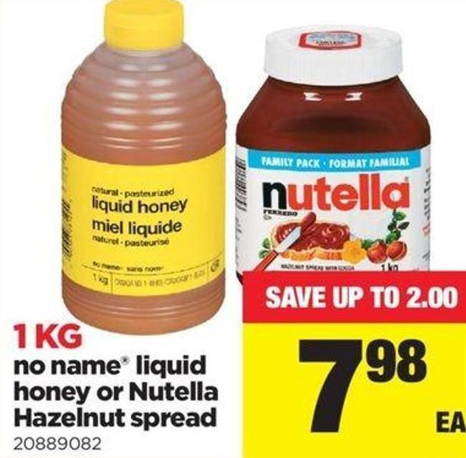 No Name Liquid Honey Or Nutella Hazelnut Spread - 1 Kg