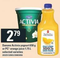 Danone Activia Yogourt 650 G Or PC Orange Juice 1.75 L