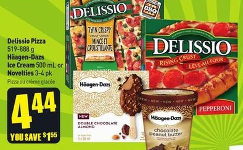 Delissio Pizza 519-888 g Häagen-dazs Ice Cream 500 mL or Novelties 3-4 Pk