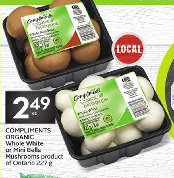 Compliments Organic Whole White or Mini Bella Mushrooms