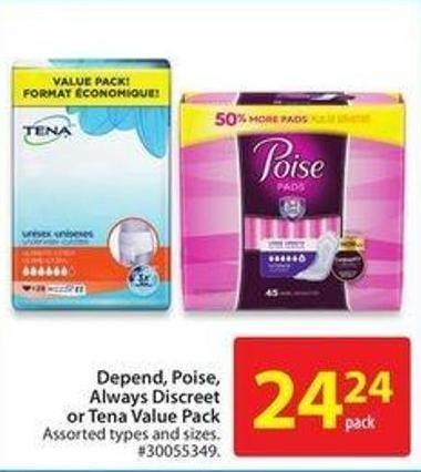 Depend - Poise - Always Discreet or Tena Value Pack