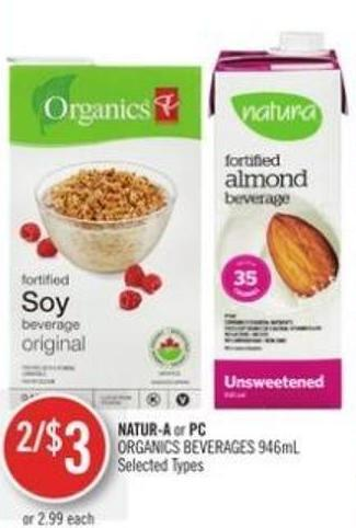 Natur-a or PC Organics Beverages 946ml