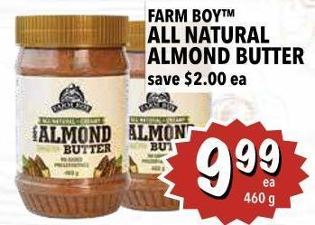 Farm Boy All Natural Almond Butter 460 g