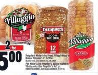 Dempster's Whole Grains Bread - Villaggio Bread Or Buns Or Dempster's 7in Tortillas