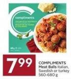Compliments Meat Balls Italian - Swedish or Turkey 560-680 g