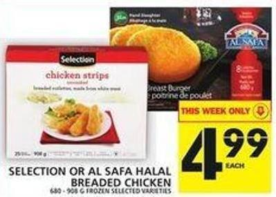 Selection Or Al Safa Halal Breaded Chicken