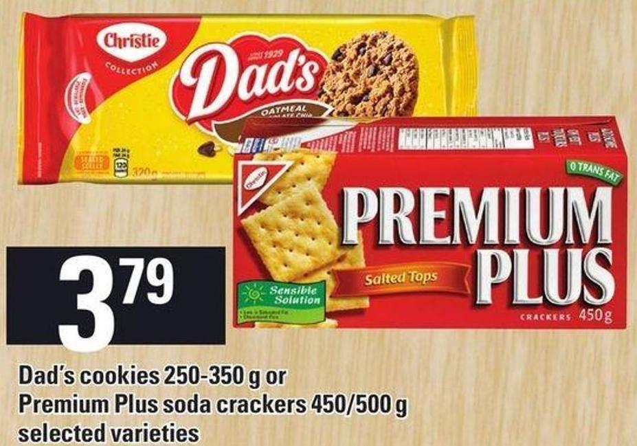 Dad's Cookies 250-350 G Or Premium Plus Soda Crackers 450/500 g