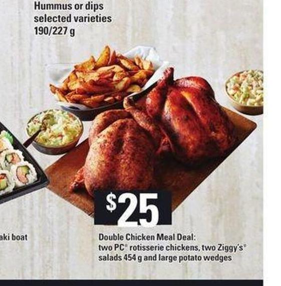 Double Chicken Meal Deal: Two PC Rotisserie Chickens - Two Ziggy's Salads - 454 g and Large Potato Wedges