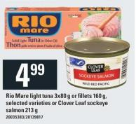 Rio Mare Light Tuna 3x80 G Or Fillets 160 G - Selected Varieties Or Clover Leaf Sockeye Salmon 213 G
