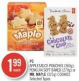 PC Applesauce Pouches (360g) - Penguin Soft Baked (270g) or Mr. Maple (325g) Cookies