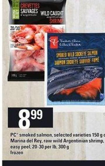 PC Smoked Salmon - Selected Varieties - 150 G Or Marina Del Rey - Raw Wild Argentinian Shrimp - Easy Peel - 20-30 Per Lb - 300 G
