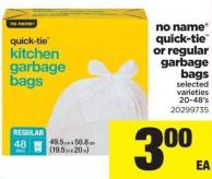No Name Quick-tie Or Regular Garbage Bags - 20-48's