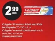 Colgate Premium Adult And Kids Toothpaste - 70-150 mL Or Colgate Manual Toothbrush - Each