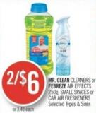 Mr. Clean Cleaners or Febreze Air Effects 250g - Small Spaces or Car Air Fresheners