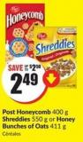 Post Honeycomb 400 g Shreddies 550 g or Honey Bunches of Oats 411 g
