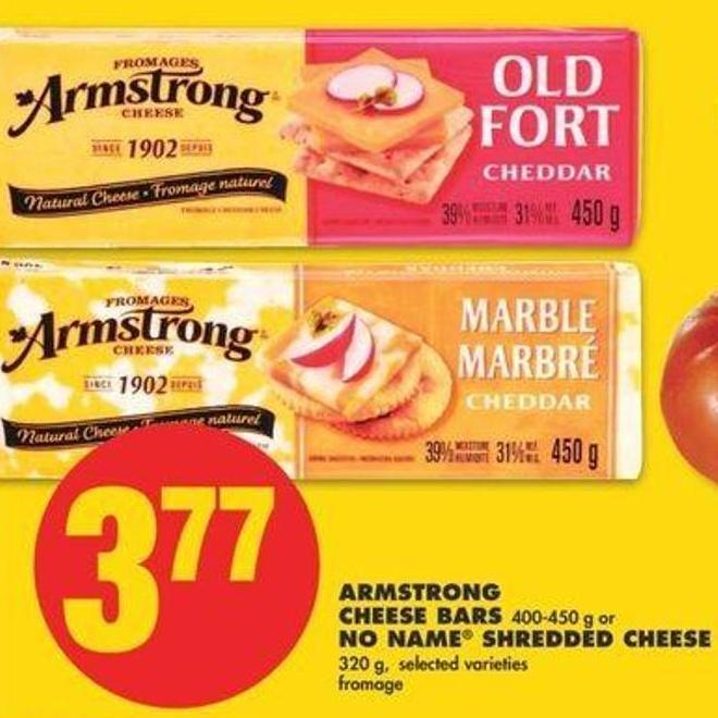Armstrong Cheese Bars - 400/450 G Or No Name Shredded Cheese - 320 G