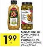 Sensations By Compliments Flavoured Mustard 325 mL or Compliments Olives 375 mL