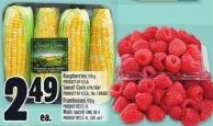 Raspberries 170 G Product Of U.S.A. Sweet Corn 4 Pk Tray Product Of U.S.A. - No. 1 Grade