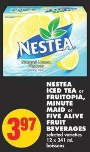 Nestea Iced Tea or Fruitopia - Minute Maid or Five Alive Fruit Beverages - 12 X 341 mL