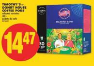 Timothy's Or Donut House Coffee PODS - 30's