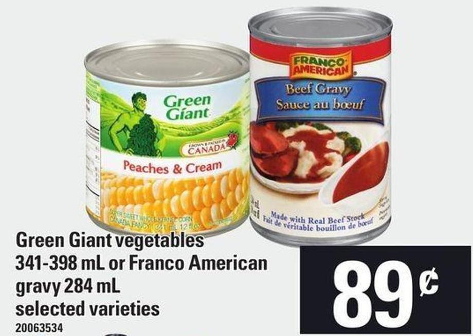 Green Giant Vegetables - 341-398 Ml Or Franco American Gravy - 284 Ml