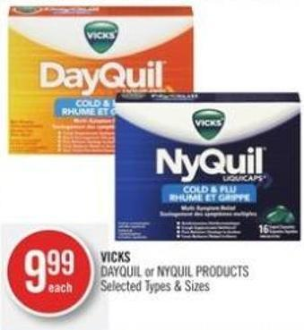 Vicks Dayquil or Nyquil Products