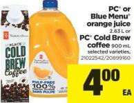 PC Or Blue Menu Orange Juice - 2.63 L Or PC Cold Brew Coffee - 900 Ml
