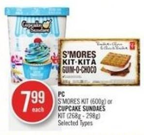 PC S'mores Kit (600g) or  Cupcake Sundaes Kit (268g - 298g)