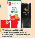 PC Spring Water - 750 Ml/4 L - 28 Black Energy Drinks - 250 Ml Or PC 100% Juice - 1 L