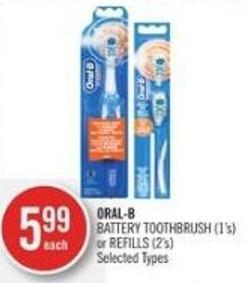 Oral-b Battery Toothbrush (1's) or Refills (2's)