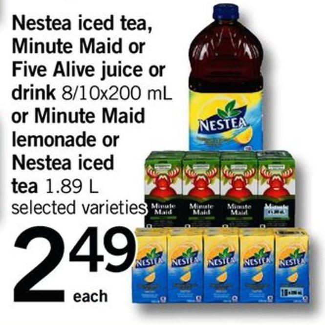 Nestea Iced Tea - Minute Maid Or Five Alive Juice Or Drink 8/10x200 Ml Or Minute Maid Lemonade Or Nestea Iced Tea 1.89 L
