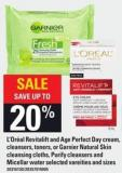 L'oréal Revitalift And Age Perfect Day Cream - Cleansers - Toners - Or Garnier Natural Skin Cleansing Cloths - Purify Cleansers And Micellar Water