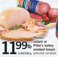Mastro Salami Or Piller's Turkey Smoked Breast - 2.64/100 g