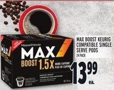 Max Boost Keurig Compatible Single Serve PODS - 24 Pack