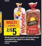 Wonder Bread - 675 G - Buns - 8's Or Country Harvest Bread - 600/675 G - Bagels - 6's Or Bakes - 300 G